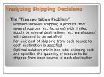analyzing shipping decisions
