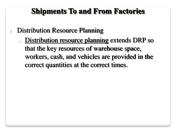 Shipments To and From Factories