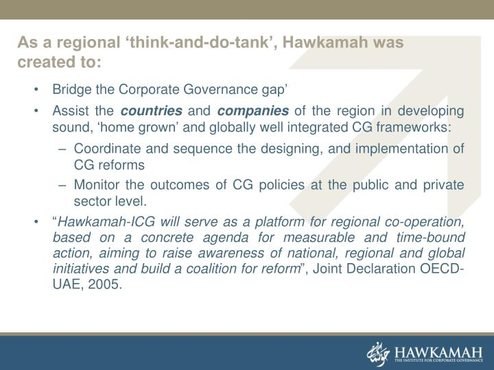 As a regional 'think-and-do-tank', Hawkamah was created to:
