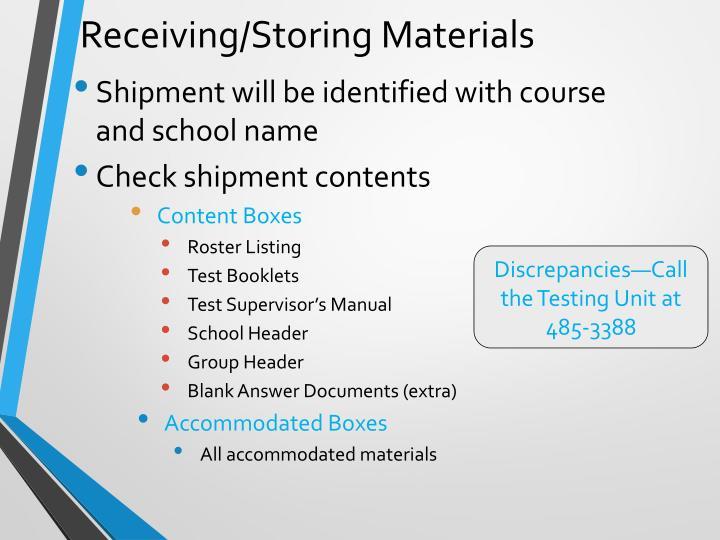 Receiving/Storing Materials