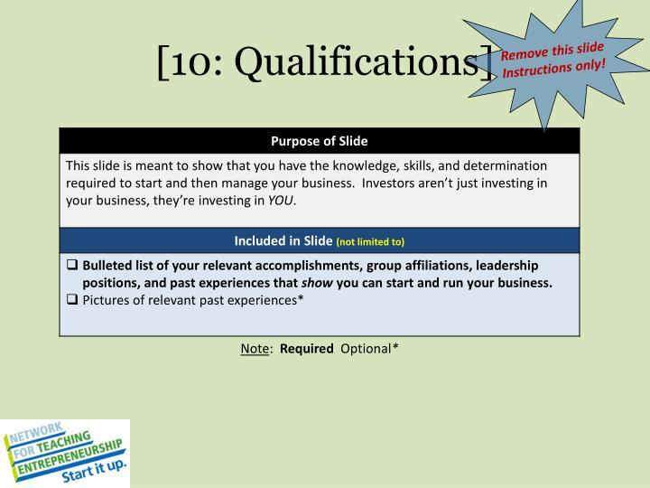 [10: Qualifications]