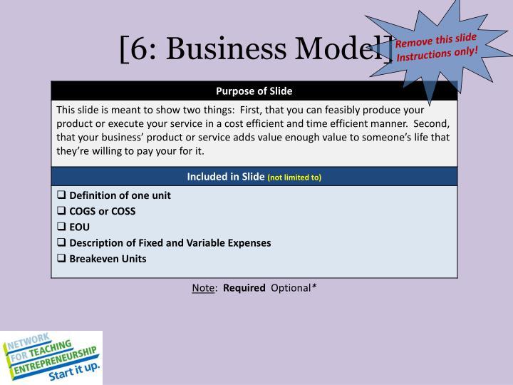 [6: Business Model]
