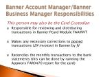 banner account manager banner business manager responsibilities