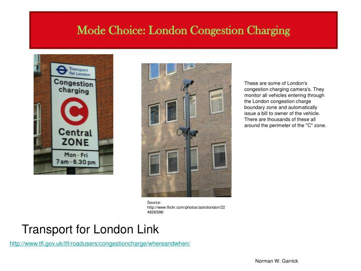 Mode Choice: London Congestion Charging