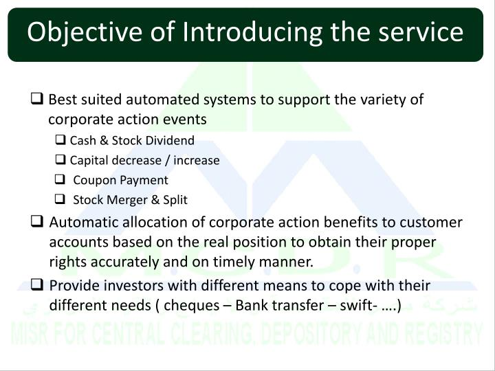 Objective of Introducing the service