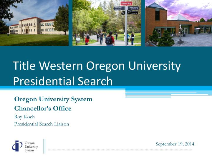 Title w estern oregon university presidential search