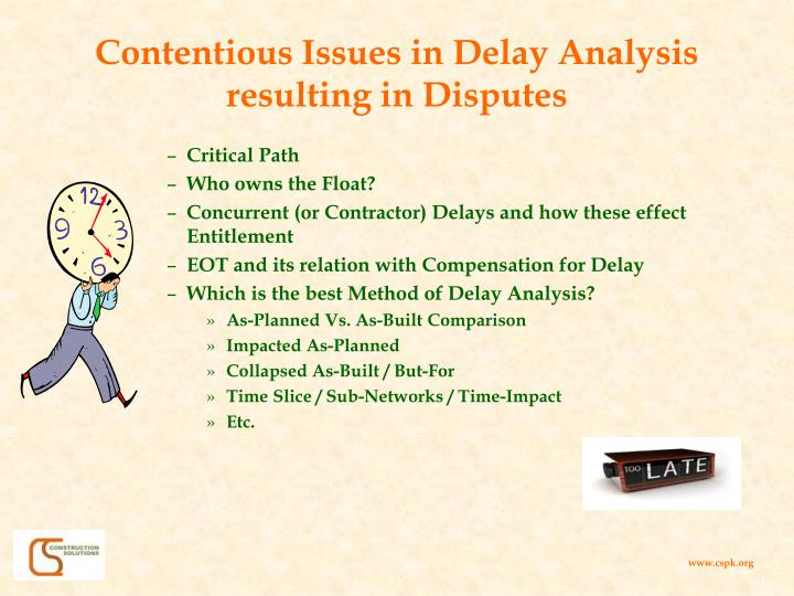 Contentious Issues in Delay Analysis