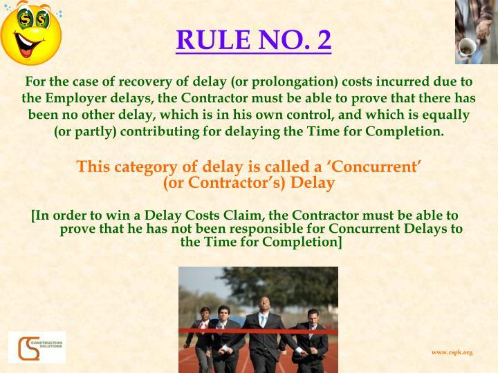 RULE NO. 2