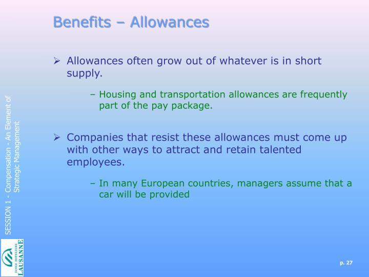 Benefits – Allowances