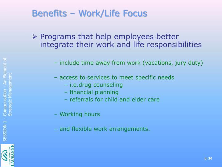 Benefits – Work/Life Focus