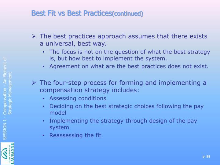 Best Fit vs Best Practices