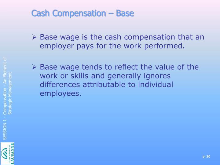Cash Compensation – Base