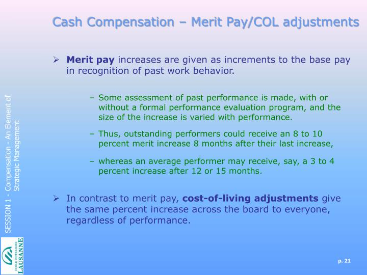 Cash Compensation – Merit Pay/COL adjustments