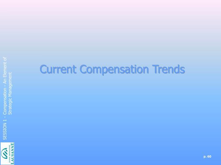 Current Compensation Trends