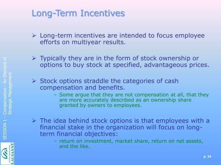 Long-Term Incentives