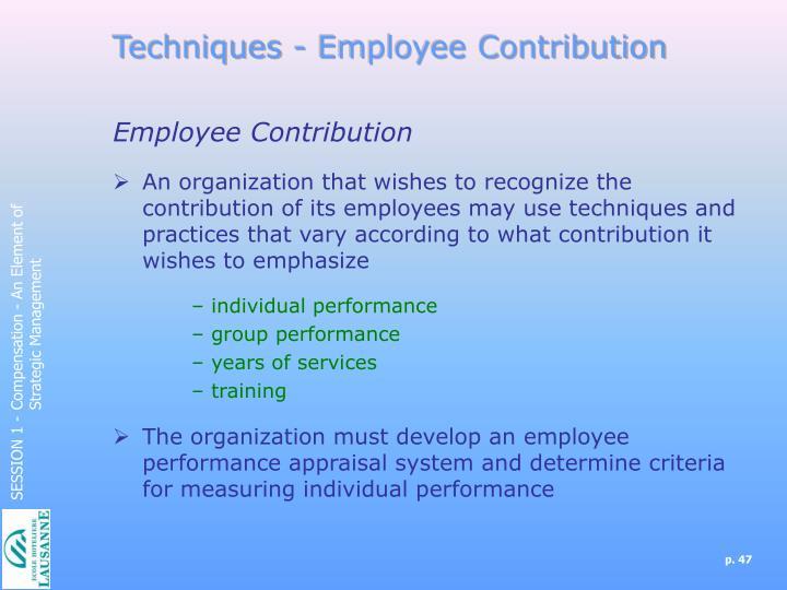 Techniques - Employee Contribution