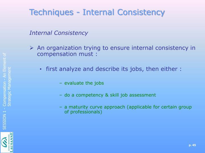 Techniques - Internal Consistency