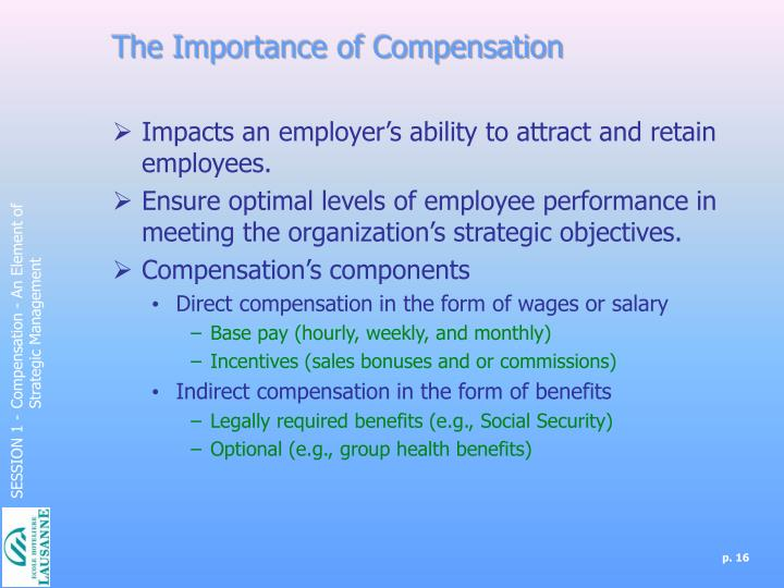 The Importance of Compensation