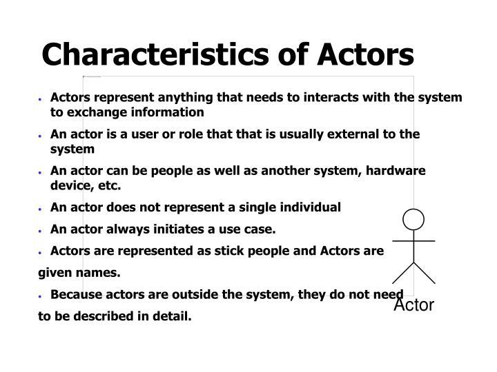 Characteristics of Actors