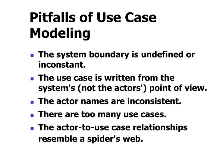 Pitfalls of Use Case Modeling