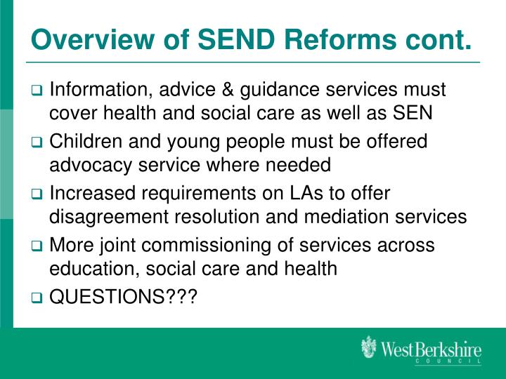 Overview of SEND Reforms cont.
