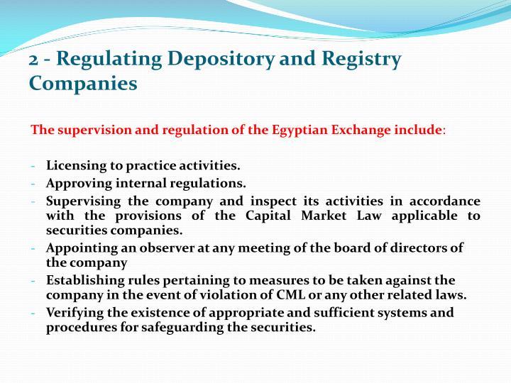 2 - Regulating Depository and Registry Companies