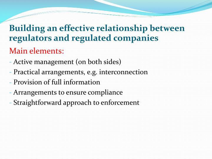 Building an effective relationship between regulators and regulated companies