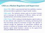 cma as a market regulator and supervisor