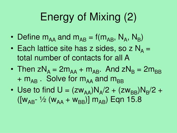Energy of Mixing (2)