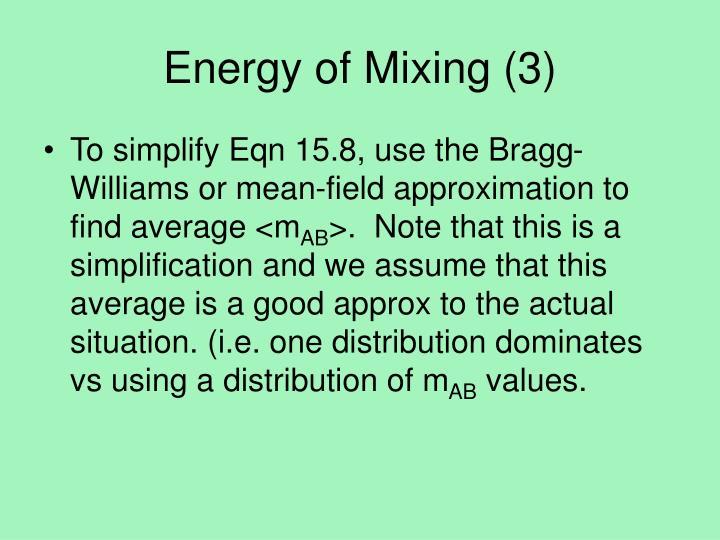 Energy of Mixing (3)