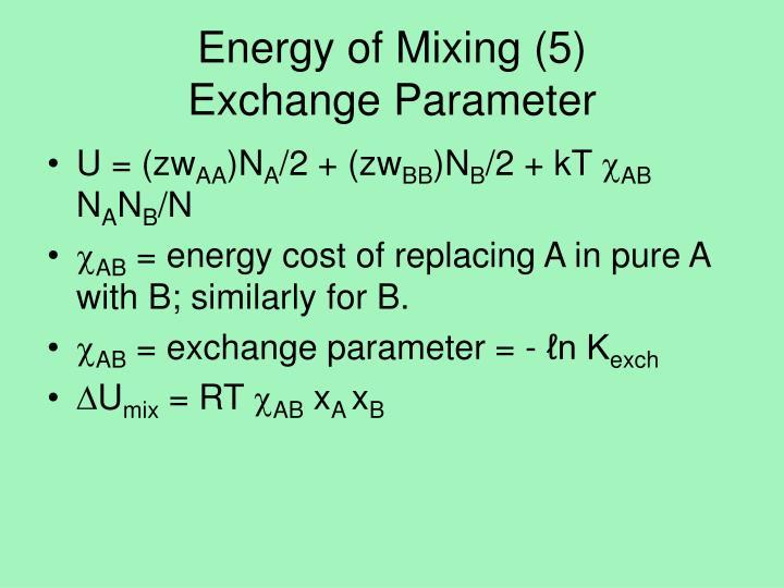 Energy of Mixing (5)