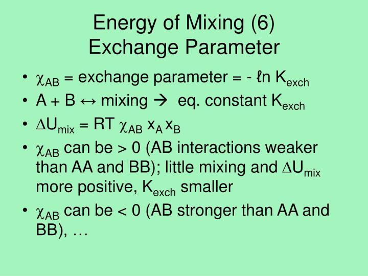 Energy of Mixing (6)