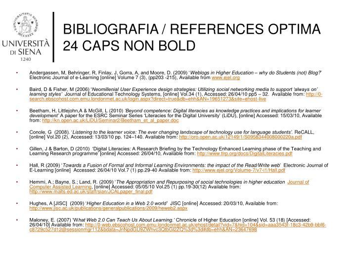 BIBLIOGRAFIA / REFERENCES OPTIMA 24 CAPS NON BOLD