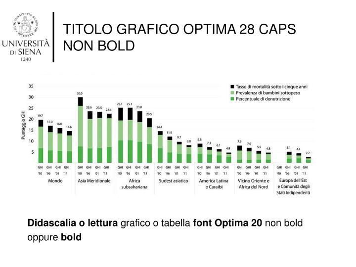 TITOLO GRAFICO OPTIMA 28 CAPS NON BOLD