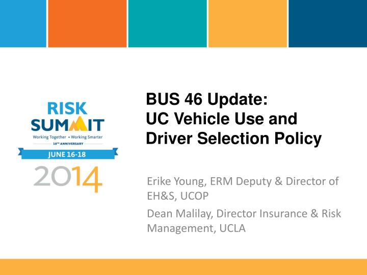 Bus 46 update uc vehicle use and driver selection policy