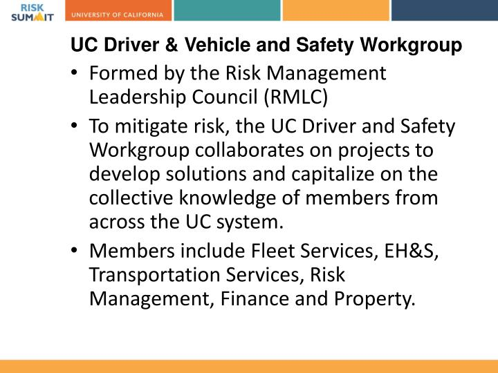 UC Driver & Vehicle and Safety Workgroup