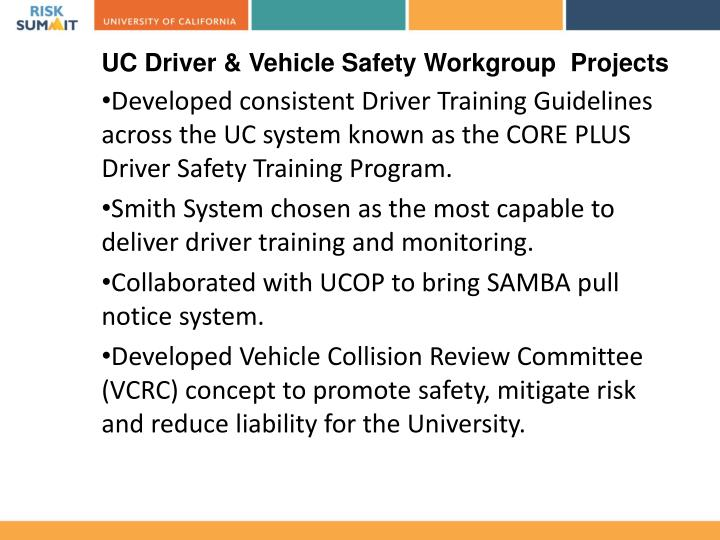 UC Driver & Vehicle Safety Workgroup  Projects