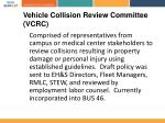 vehicle collision review committee vcrc