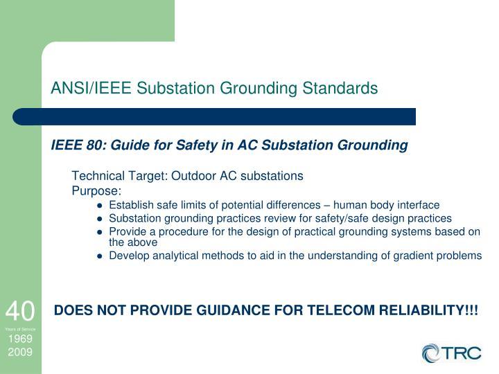 ANSI/IEEE Substation Grounding Standards
