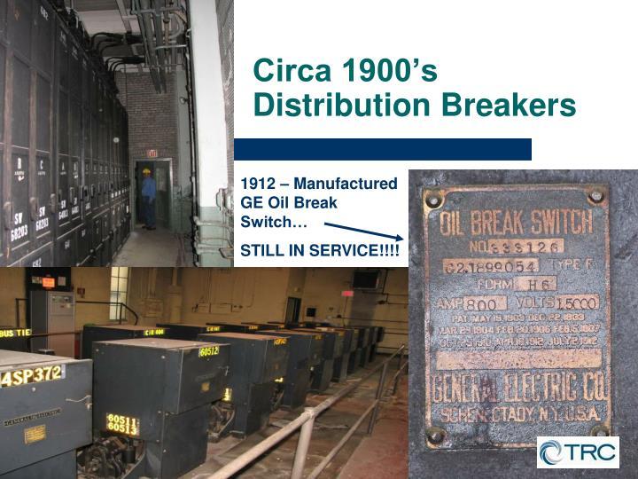 Circa 1900's Distribution Breakers