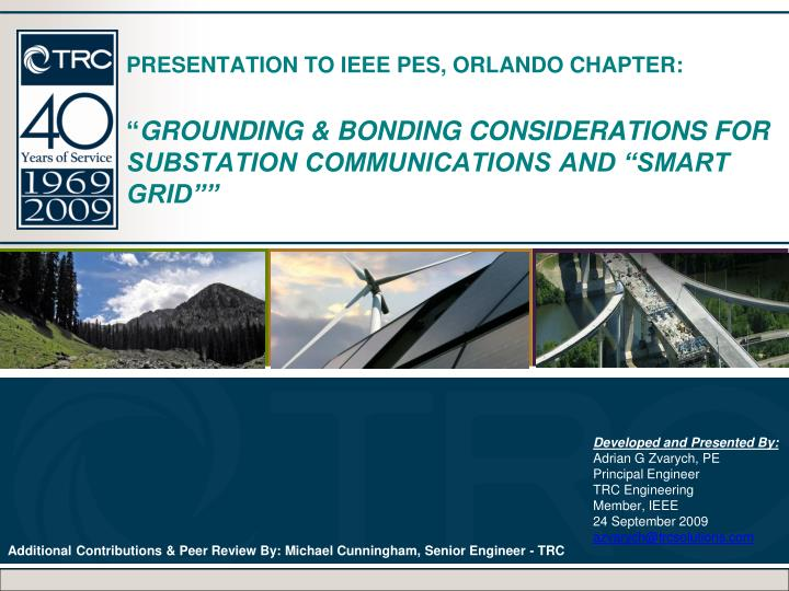 PRESENTATION TO IEEE PES, ORLANDO CHAPTER:
