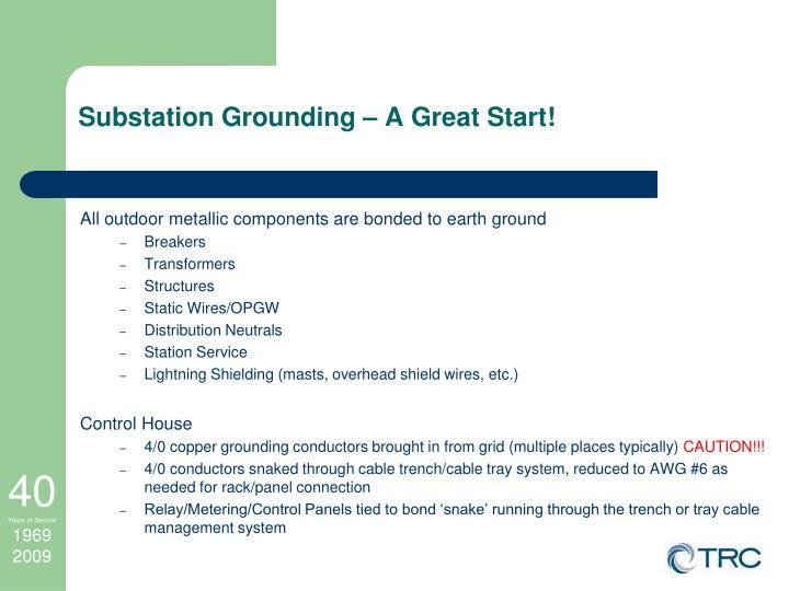 Substation Grounding – A Great Start!