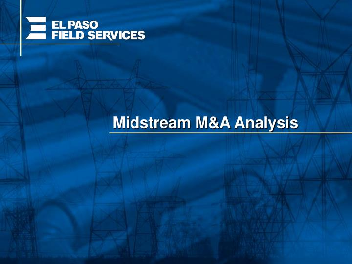 Midstream M&A Analysis
