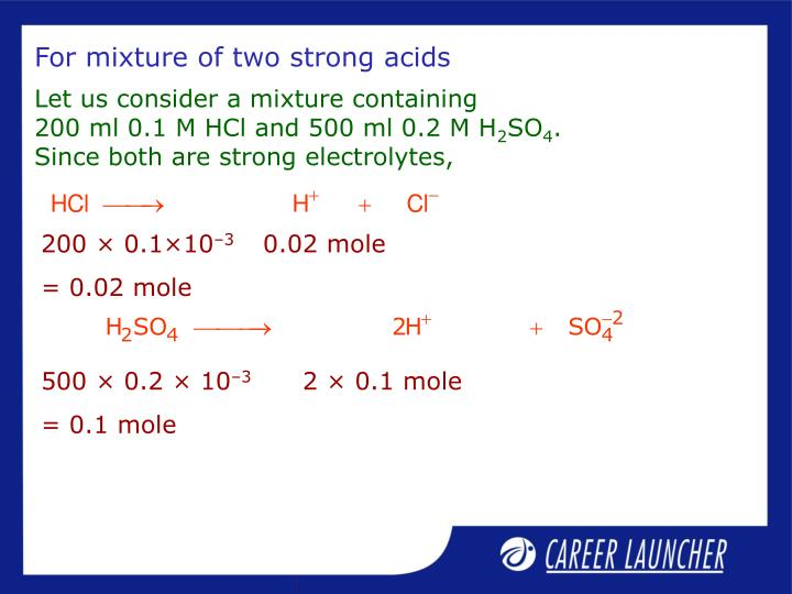 For mixture of two strong acids