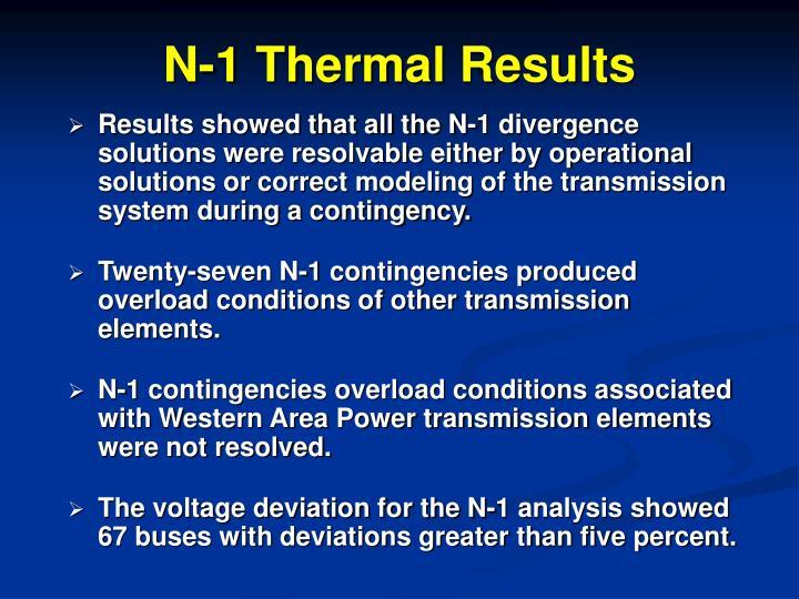 N-1 Thermal Results