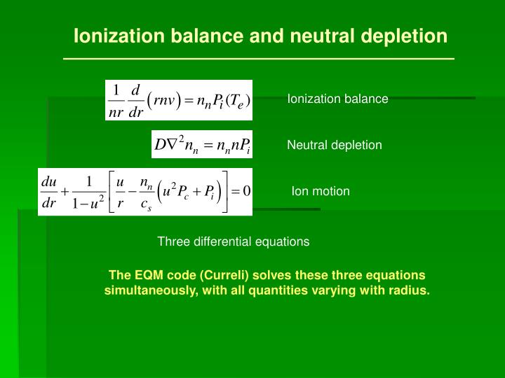Ionization balance and neutral depletion