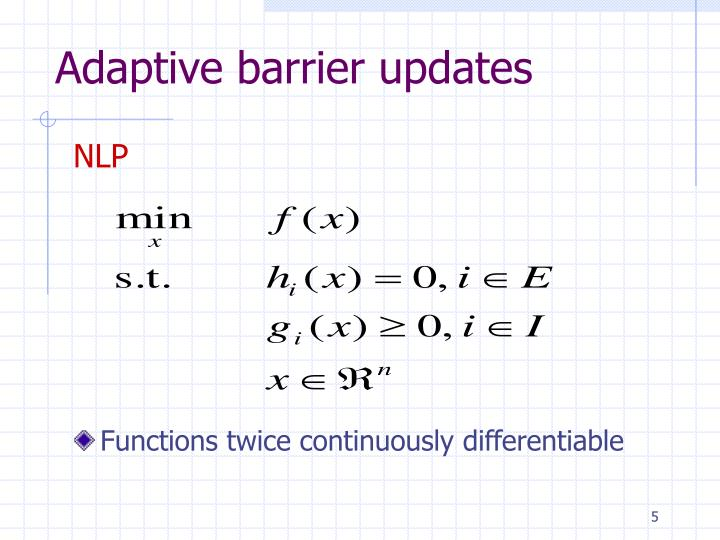 Adaptive barrier updates