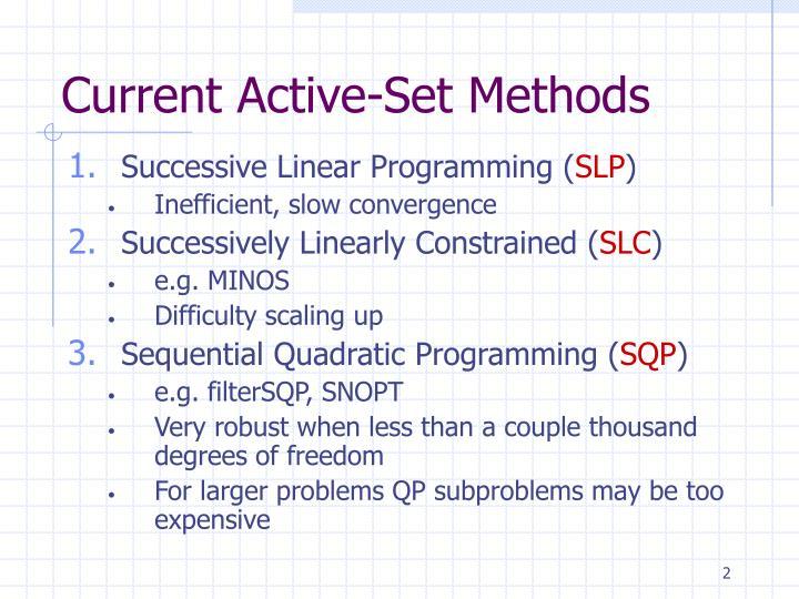 Current Active-Set Methods