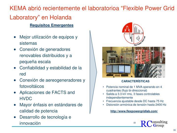 """KEMA abrió recientemente el laboratorioa """"Flexible Power Grid Laboratory"""" en Holanda"""