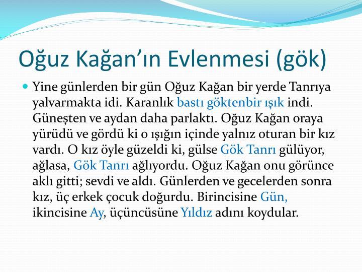 Ouz Kaann Evlenmesi (gk)
